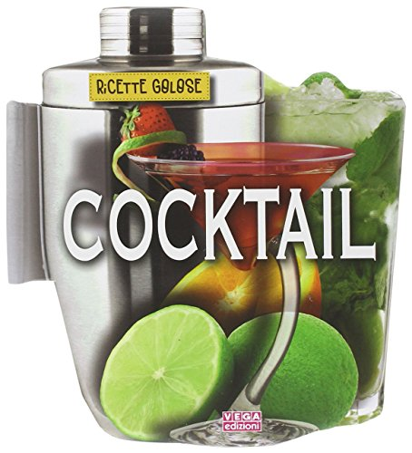 Cocktail. Ricette golose