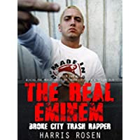 The Real Eminem: Broke City Trash Rapper (Behind the Music