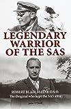 Legendary Warrior of the SAS - Robert Blair Mayne