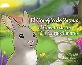 El Conejito de Pascua: El Cuento de Un Día Extraordinario