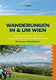 Wanderungen in und um Wien: 22 Genusstouren ins Grüne und zu den schönsten Sehenswürdigkeiten Wiens (Freizeiführer)