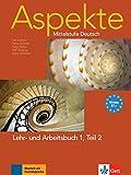 Aspekte 1 (B1+) in Teilbänden - Lehr- und Arbeitsbuch Teil 2 mit Audio-CD: Mittelstufe Deutsch