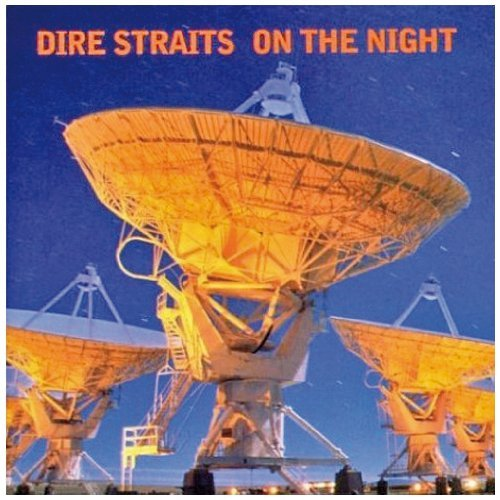 On The Night by Dire Straits (1993-05-10)