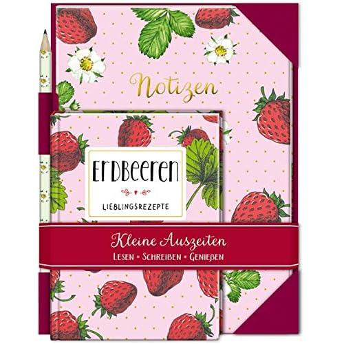 Kleine Auszeiten: Erdbeeren: Buch mit Notizheft und Bleistift