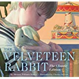 The Velveteen Rabbit: Or, How Toys Become Real.