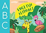 ABC`s English Alphabet: Coloring Book. Learn the English Alphabet Letters from A to Z with Amazing Animals