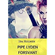 Pipe lyden forsvant (Norwegian Edition)