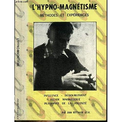 L'HYPNO-MAGNETISME.METHODES ET EXPERIENCES.