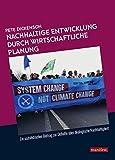 Nachhaltige Entwicklung durch wirtschaftliche Planung: Ein sozialistischer Beitrag zur Debatte über ökologische Nachha