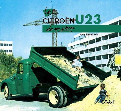 Le Citroën U23 de mon père