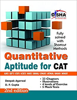 Quantitative Aptitude for CAT/ XAT/ IIFT/ CMAT/ MAT/ Bank PO/ SSC 2nd Edition by [Disha Experts]