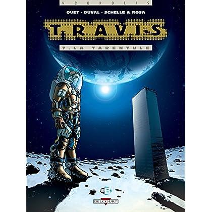 Travis T07 : La Tarentule