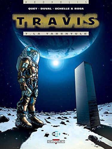 Travis T07 : La Tarentule par Fred Duval