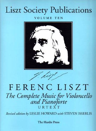 Preisvergleich Produktbild Liszt Society Pub.,  Volume 10: Complete Music for Violoncello and Pianoforte