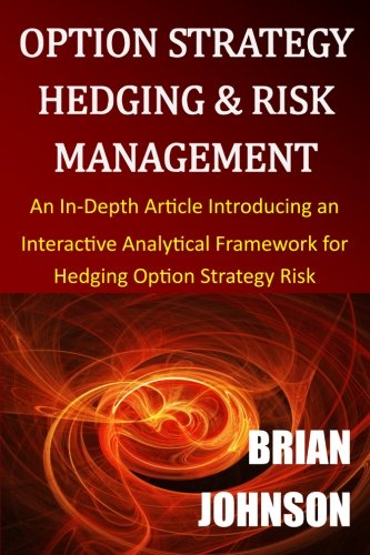 option-strategy-hedging-risk-management-an-in-depth-article-introducing-an-interactive-analytical-fr