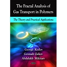 The Fractal Analysis of Gas Transport in Polymers: The Theory and Practical Applications