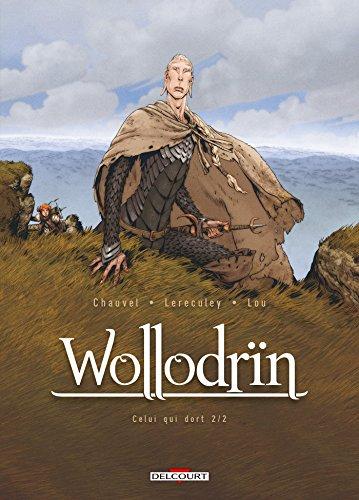 Wollodrïn T6 - Celui qui dort 2 par David Chauvel