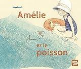 """Afficher """"Amélie et le poisson"""""""