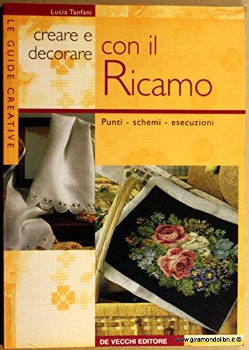 Creare e decorare con il (Ricamo Cd)