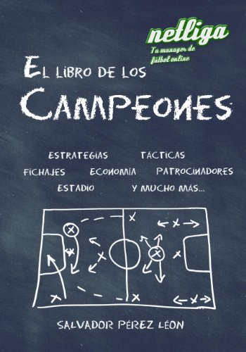 Netliga; El libro de los Campeones por Salvador Pérez León