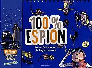 vignette de '100 % espion (Rémi Chaurand)'