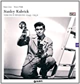 Stanley Kubrick. Edited by Rainer Crone and Wouter Wirth by Stanley Kubrick (2011-11-01)