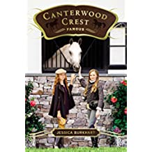Famous (Canterwood Crest Book 18) (English Edition)