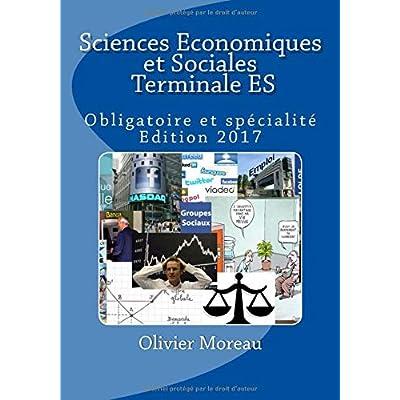 Sciences Economiques et Sociales Terminale ES: Obligatoire et spécialité