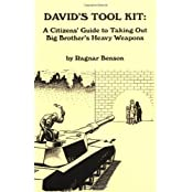 David's Tool Kit: A Citizen's Guide to Taking Out Big Brother's Heavy Weapons