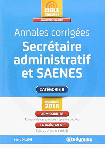 Annales corrigées Secrétaire administratif et SAENES