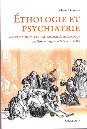 Ethologie et psychiatrie. Une approche évolutionniste des troubles mentaux