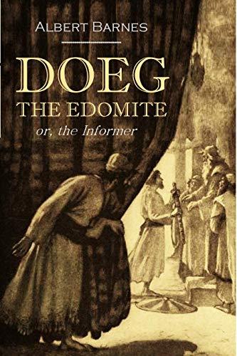 Doeg,  The Edomite,  Or, The Informer (1861) (English Edition) por Albert  Barnes