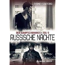 Russische Nächte: Der Kampfschwimmer (Band 9)