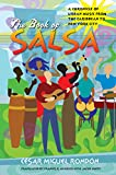 The Book of Salsa: A Chronicle of Urban Music from the Caribbean to New York City (Latin America in Translation/en Traducción/em Tradução) - César Miguel Rondón