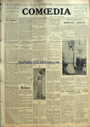 COMOEDIA [No 456] du 29/12/1908 - LE CADEAU PAR TRISTAN BERNARD - PRESTIDIGITATION PAR G. DE PAWLOWSKI - ECHOS-LE FAUTEUIL ET L'ETOILE-LE MASQUE DE VERRE - AVANT LA PARISIENNE-BERTHE CERNY PAR CHARLES MERE - LES COMEDIENS EN VOYAGE PAR JEAN MOREAS. par Collectif
