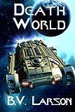 Death World: Volume 5 (Undying Mercenaries Series)