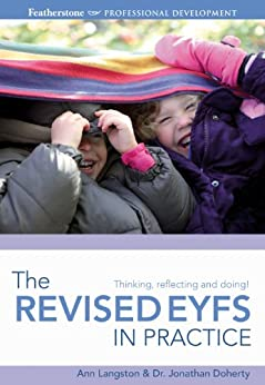 The Revised EYFS in practice (Professional Development) by [Langston, Ann, Doherty, Jonathan]