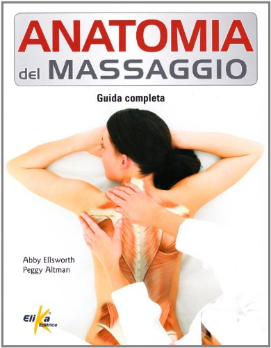Photo Gallery anatomia del massaggio. guida completa
