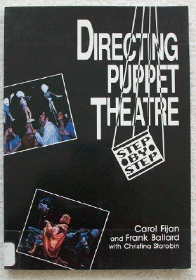 Directing Puppet Theatre Step-by-step