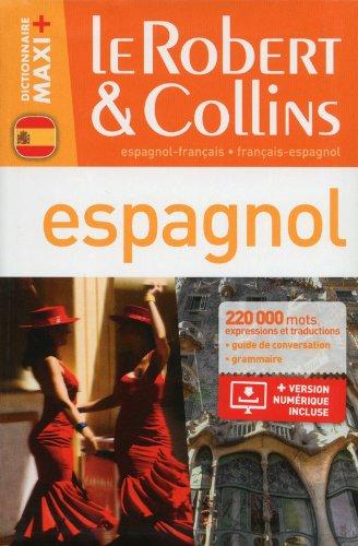 Dictionnaire Le Robert & Collins Maxi Plus espagnol par Collectif