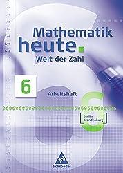 Mathematik heute - Welt der Zahl Ausgabe 2004 für das 5. und 6. Schuljahr in Berlin und Brandenburg: Arbeitsheft 6