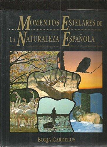 Momentos estelares de la naturaleza española