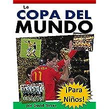 La Copa del Mundo ¡Para Niños!