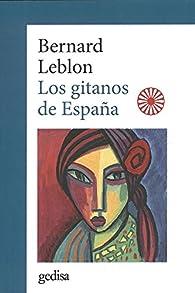 Los gitanos de España par Bernard Leblon