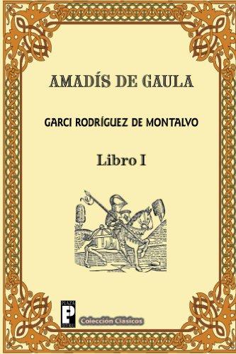 Amadis de Gaula (Libro 1)