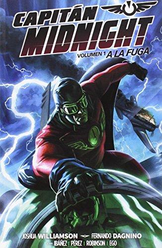 Capitán Midnight vol. 1: A la fuga