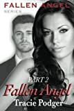 Fallen Angel, Part 2: A Mafia Romance: Volume 2 by Mrs Tracie Podger (2014-05-21)