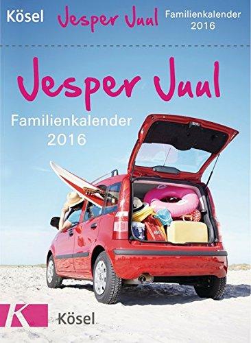 Jesper Juul Familienkalender 2016: Tagesabreißkalender