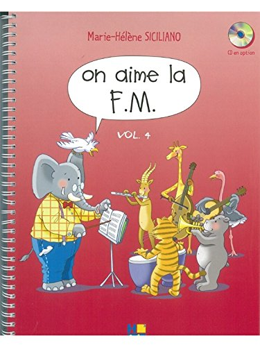 On aime la F.M.Volume 4 par Siciliano Mh