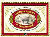 Animalario universal del profesor Revillod. Almanaque ilustrado de la fauna mundial par Miguel Murugarren
